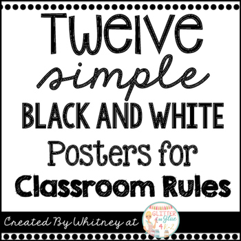 Twelve Simple Black and White Posters for Classroom Rules