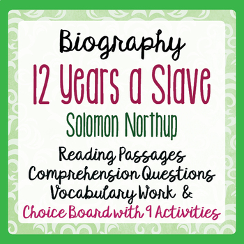 Black History Twelve Years a Slave Informational Texts, Activities, Choice Board
