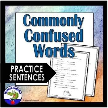 Commonly Confused Words and Practice Sentences