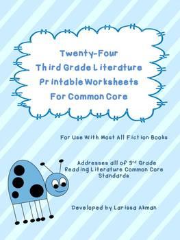 Twenty-Four Third Grade Literature Printable Worksheets for Common Core