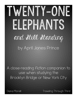 Twenty-One Elephants and Still Standing: Close Reading