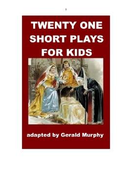 Twenty One Short Plays for Kids