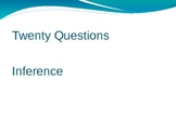 Twenty Questions- Inference (PowerPoint version)