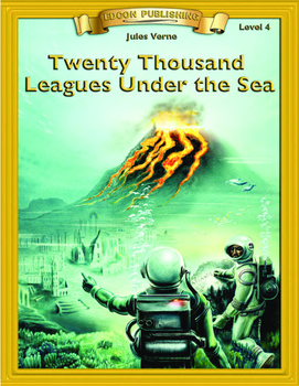 Twenty Thousand Leagues Under the Sea 10 Chapters, Activities and Answer Keys