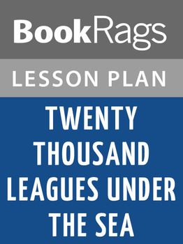Twenty Thousand Leagues Under the Sea Lesson Plans