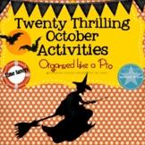 Twenty Thrilling October Activities