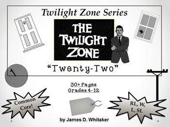 Twenty-Two Twilight Zone Episode Unit Resource Common Core