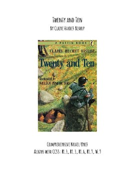 Twenty and Ten Comprehensive Novel Unit by Claire Huchet Bishop CCSS Aligned