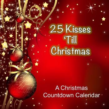 Twenty-five Kisses 'till Christmas