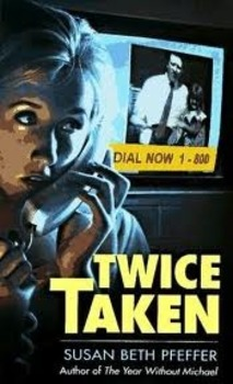 Twice Taken by Susan Beth Pfeffer Guided Question Response or Book Report