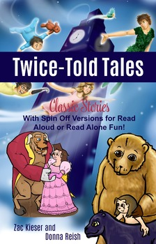 Twice-Told Tales: Classic Stories With Spin Off Versions eReader Book