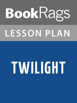 Twilight Lesson Plans