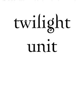 Twilight Unit - Novel Study