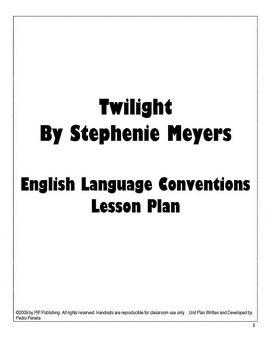 Twilight Unit Plan on Grammar & English Language Conventions
