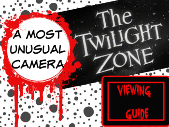 """Twilight Zone """"A Most Unusual Camera"""" Viewing Guide"""