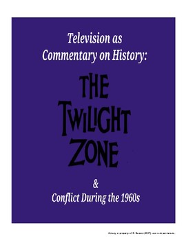 Twilight Zone & Conflict in the 1960s