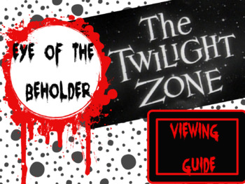 "Twilight Zone ""Eye of the Beholder"" Viewing Guide"
