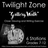 Twilight Zone Gallery Walk (Close Viewing and Writing Exercise)