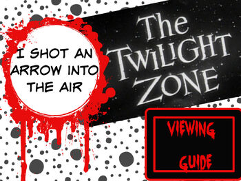 """Twilight Zone """"I Shot an Arrow into the Air"""" Viewing Guide"""