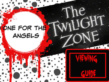 "Twilight Zone ""One for the Angels"" Viewing Guide"