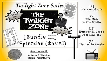 Twilight Zone Unit Resource Bundle 3: 4 Episodes Rod Serli
