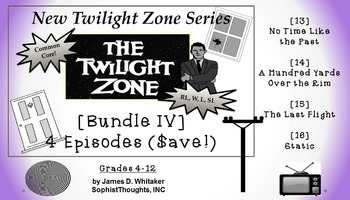 Twilight Zone Unit Resource Bundle 4: 4 Episodes Rod Serli