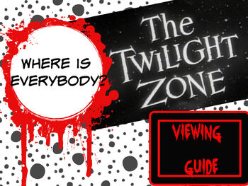 """Twilight Zone """"Where is Everybody?"""" Viewing Guide"""