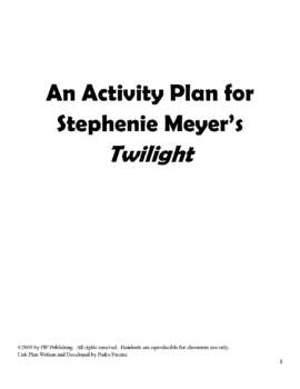 Twilight by Stephenie Meyer Activities Unit Plan