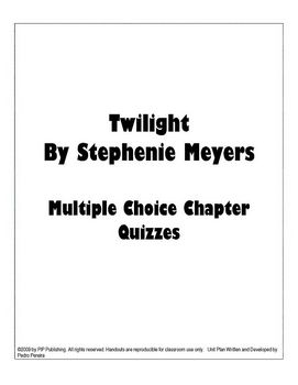 Twilight by Stephenie Meyer Multiple Choice Chapter Quizzes