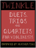 Twinkle: Duets, Trios and Quartets