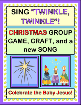"""Twinkle, Twinkle!"" - Christmas Group Game, Craft, and Song about Baby Jesus"