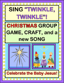 """""""Twinkle, Twinkle!"""" - Christmas Group Game, Craft, and Son"""