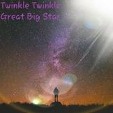 Twinkle Twinkle Great Big Star