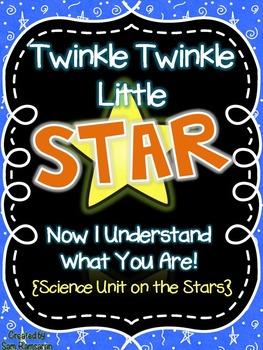 Twinkle Twinkle Little STAR {Science Unit on the Stars}