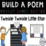 Build a Poem ~ Twinkle Twinkle Little Star ~ Pocket Chart Center