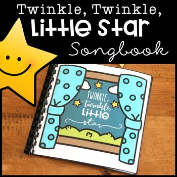 Twinkle Twinkle Little Star Songbook