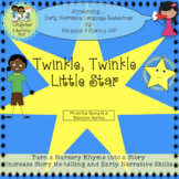 Twinkle Twinkle Little Star: Turn a Rhyme into a Story 4 E