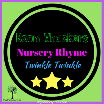 Twinkle, Twinkle Little Star for Boomwhackers