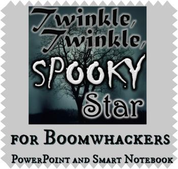 Twinkle Twinkle Spooky Star - Boomwhacker Piece - PPT & Smart Board - Fall Music
