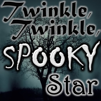 Twinkle, Twinkle, Spooky Star - Fun Freebie - Minor Key - M4A Audio Recording