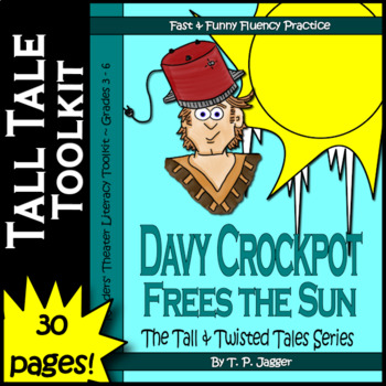 Twisted Davy Crockett Readers' Theater Tall Tales Literacy Toolkit-Davy Crockpot