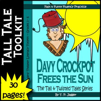 Twisted Davy Crockett Readers' Theater Tall Tales Literacy Toolkit-Davy Crockpot