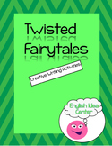 Twisted Fairy Tale Writing Activities
