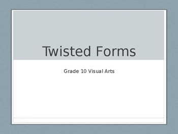 Twisted Forms PowerPoint Presentation