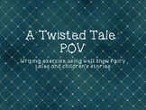 Twisted/Fractured Fairy Tale Writing