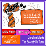 Twisted Fractured Fairy Tales Writing BUNDLE Snow White 3