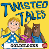 Fractured Fairy Tales {Goldilocks compare and contrast} {twisted tales}