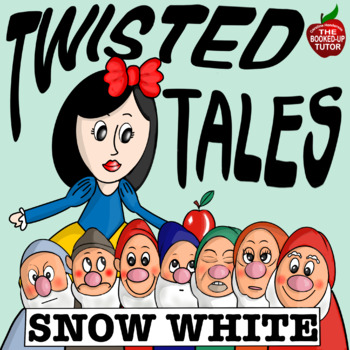 Twisted Fractured Fairy Tales *SNOW WHITE* Creative Persuasive Writing