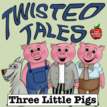 Twisted Fractured Fairy Tales *THREE PIGS* Literacy Creative Writing