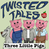 Twisted Fractured Fairy Tales *THREE PIGS* Literacy Creati